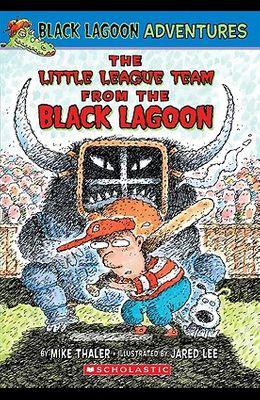 Black Lagoon Adventures #10: The Little League Team from the Black Lagoon