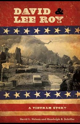 David & Lee Roy: A Vietnam Story