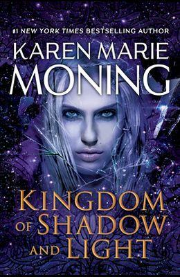 Kingdom of Shadow and Light: A Fever Novel