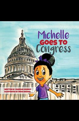 Michelle Goes To Congress