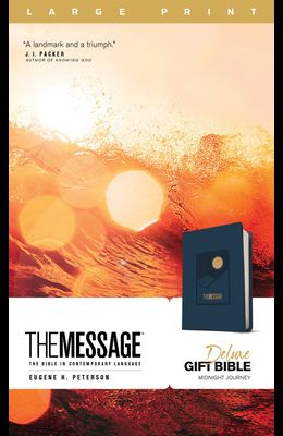 The Message Deluxe Gift Bible, Large Print (Leather-Look, Navy): The Bible in Contemporary Language