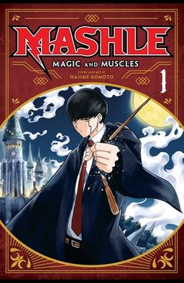 Mashle: Magic and Muscles, Vol. 1, 1