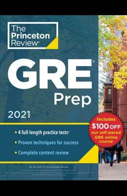 Princeton Review GRE Prep, 2021: 4 Practice Tests + Review & Techniques + Online Features