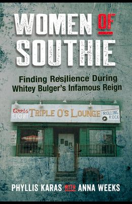 Women of Southie: Finding Resilience During Whitey Bulger's Infamous Reign