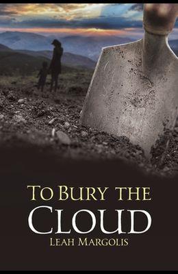 To Bury the Cloud
