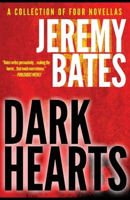 Dark Hearts: A collection of short novels