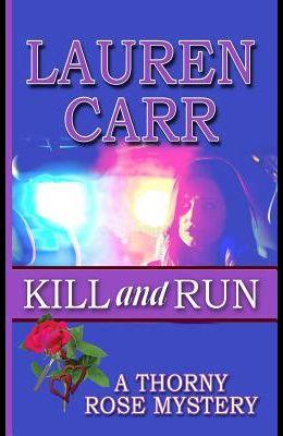 Kill and Run