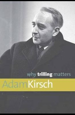 Why Trilling Matters