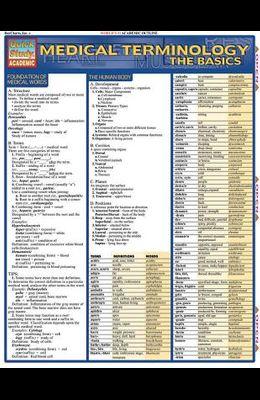 Medical Terminology: The Basics