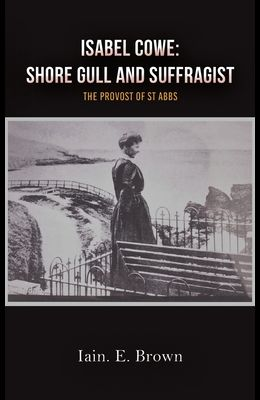 Isabel Cowe: Shore Gull and Suffragist