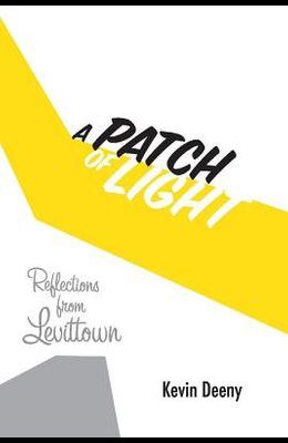 A Patch of Light: Reflections from Levittown