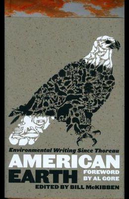 American Earth: Environmental Writing Since Thoreau (Loa #182)
