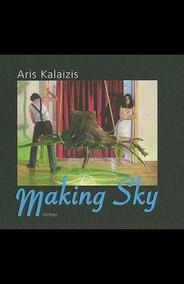 Aris Kalaizis - Making Sky