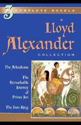 A Lloyd Alexander Collection (3 Complete Novels)
