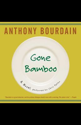 Gone Bamboo Lib/E