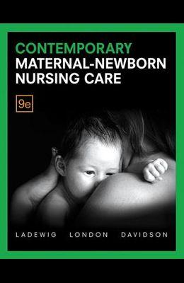 Contemporary Maternal-Newborn Nursing