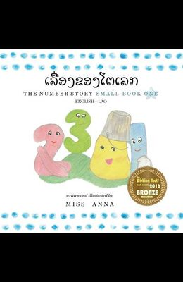 The Number Story 1 ເລື່ອງຂອງໂຕເລກ: Small Book One English-Lao