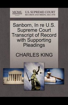 Sanborn, in Re U.S. Supreme Court Transcript of Record with Supporting Pleadings