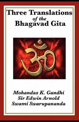 Three Translations of the Bhagavad Gita