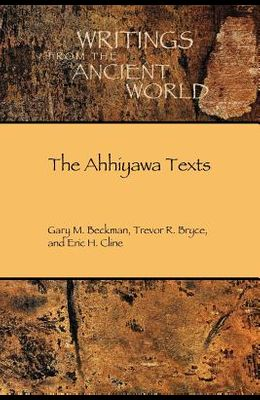 The Ahhiyawa Texts