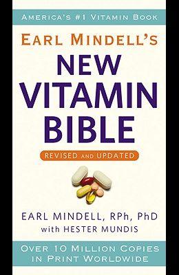 Earl Mindell's New Vitamin Bible