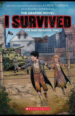 I Survived the Nazi Invasion, 1944 (I Survived Graphic Novel #3): A Graphix Book, 3