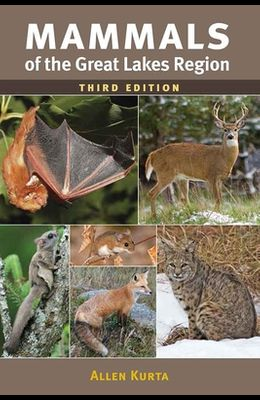 Mammals of the Great Lakes Region, 3rd Ed.