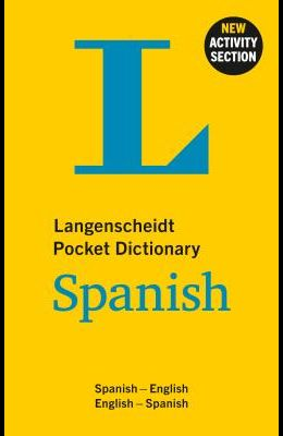 Langenscheidt Pocket Dictionary Spanish: Spanish-English/English-Spanish