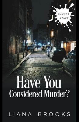 Have You Considered Murder?