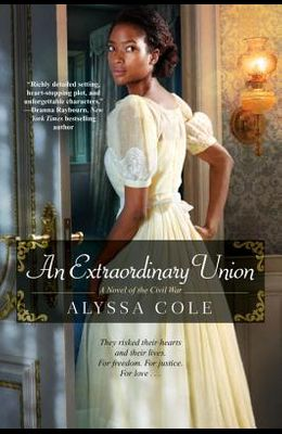 An Extraordinary Union: An Epic Love Story of the Civil War