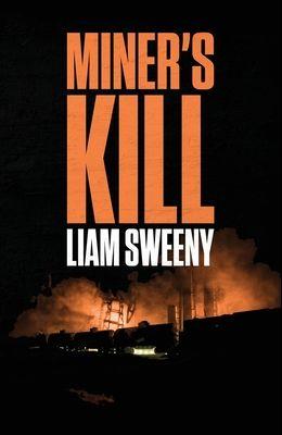 Miner's Kill