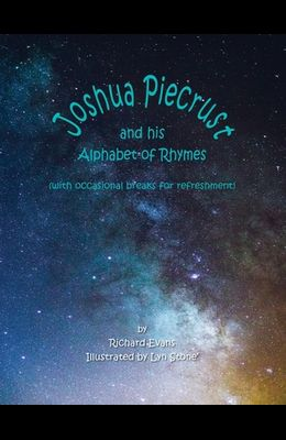 Joshua Piecrust and His Alphabet of Rhymes