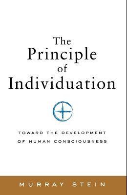 The Principle of Individuation: Toward the Development of Human Consciousness