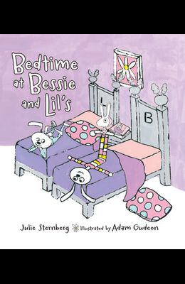 Bedtime at Bessie and Lil's