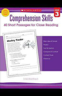 Comprehension Skills: 40 Short Passages for Close Reading: Grade 3
