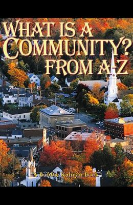 What is a Community? from A to Z