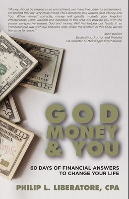 God, Money & You: 60 Days of Financial Answers to Change Your Life