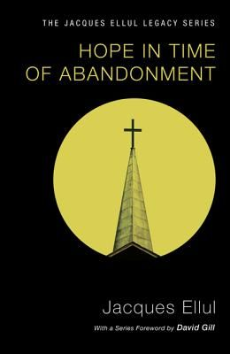 Hope in Time of Abandonment