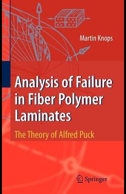 Analysis of Failure in Fiber Polymer Laminates: The Theory of Alfred Puck
