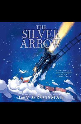 The Silver Arrow Lib/E