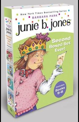 Junie B. Jones Second Boxed Set Ever!: Books 5-8