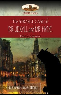 The Strange Case of Dr. Jekyll and Mr. Hyde: Illustrated (Aziloth Books)