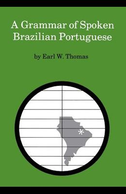 A Grammar of Spoken Brazilian Portuguese