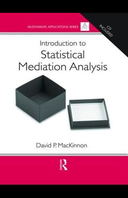 Introduction to Statistical Mediation Analysis [With CDROM]