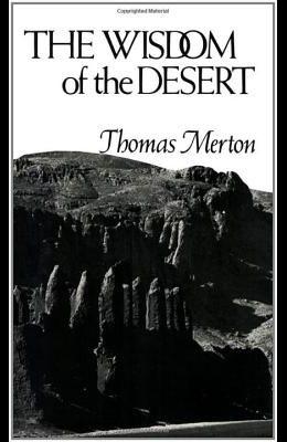The Wisdom of the Desert