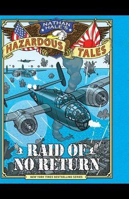 Raid of No Return: A World War II Tale of the Doolittle Raid
