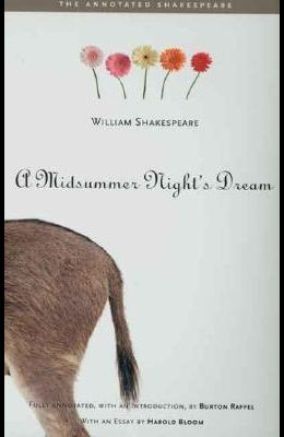 A Midsummer NightÂ's Dream (The Annotated Shakespeare)