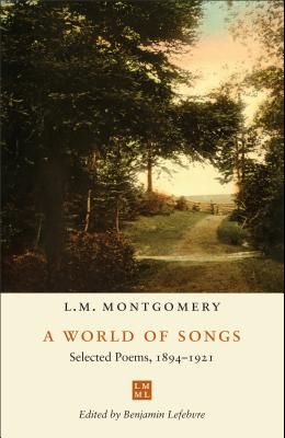 A World of Songs: Selected Poems, 1894-1921