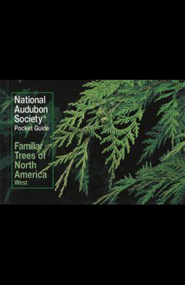 Familiar Trees of North America: Western Region