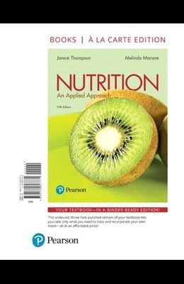 Nutrition: An Applied Approach, Books a la Carte Edition